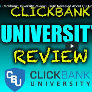 Clickbany university 2.0 review - the truth revealed about Clickbank university 2.0