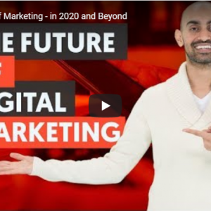 the future of digital marketing in 2020 explained by neil patel